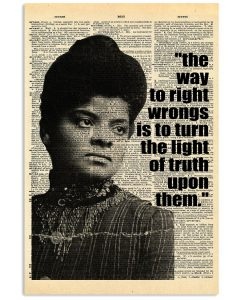 The-way-to-right-wrongs-is-to-turn-the-light-of-truth-upon-them-posterb