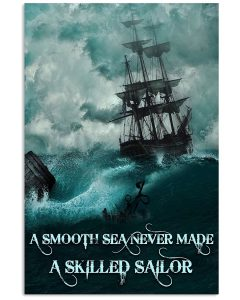 A-Smooth-Sea-Never-Made-A-Skilled-Sailor-Poster
