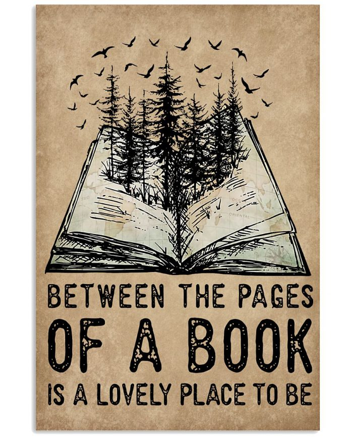 Between-The-Pages-Of-A-Book-Is-A-Lovely-Place-To-Be-Poster
