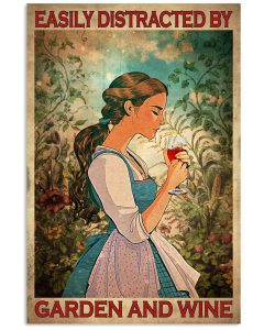 Easily-Distracted-By-Garden-And-Wine-Poster