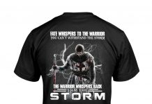 Fate-Whispers-To-The-Warrior-You-Cant-Withstand-The-Storm-Shirt