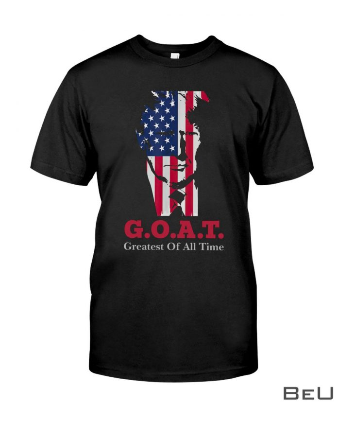 Goat-Greatest-Of-All-Time-Trump-Shirt