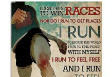 I-Dont-Run-To-Win-Races-Nor-Do-I-Run-To-Get-Places-Poster