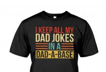 I-Keep-All-My-Dad-Jokes-In-A-Dad-a-base-Shirt
