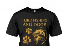 I-Like-Fishing-And-Dogs-And-Maybe-3-People-Shirt