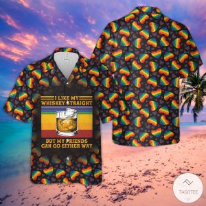 I-Like-My-Whiskey-Straight-But-My-Friends-Can-Go-Either-Way-Hawaiian-Shirt