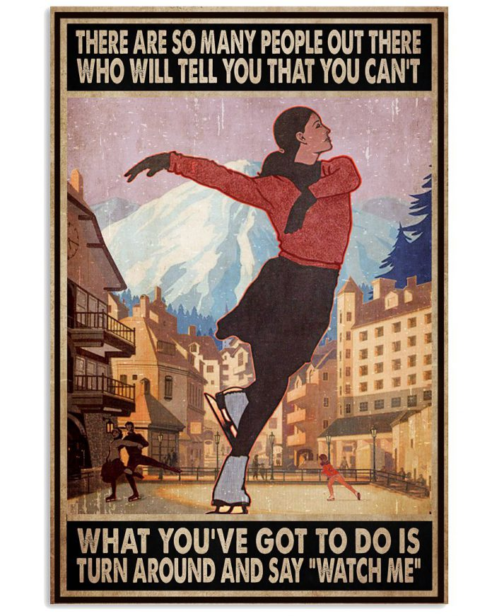 Ice-Skating-There-Are-So-Many-People-Out-There-Who-Will-Tell-You-That-You-Cant-Poster