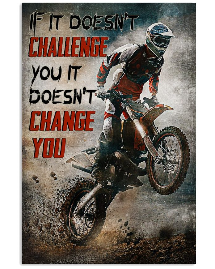 If-It-Doesnt-Challenge-You-It-Doesnt-hange-You-Poster