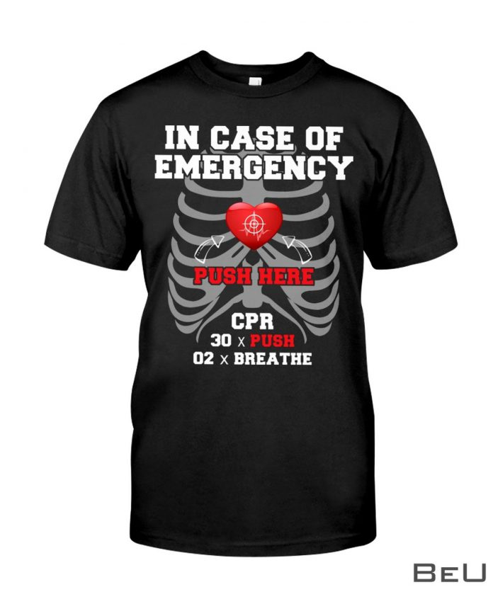 In-Case-Of-Emergency-Push-Here-CPR-Instructor-Shirt