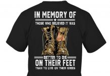 In-Memory-Of-Those-Who-Believed-It-Was-Better-To-Die-On-Their-Feet-Than-To-Live-On-Their-Knees-Shirt