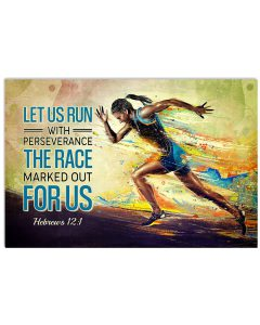 Let-Us-Run-With-Perseverance-The-Race-Marked-Out-For-Us-Poster
