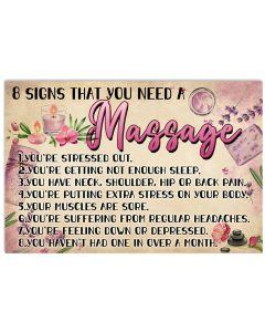 Massage-Therapist-8-Signs-That-You-Need-A-Massage-Poster