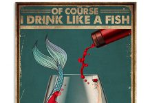 Of-Course-I-Drink-Like-a-Fish-Im-a-Mermaid-Wine-Poster-1