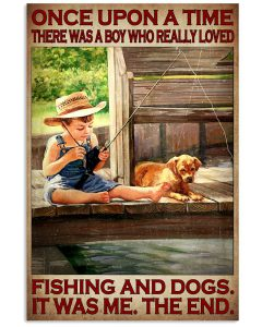 Once-Upon-A-Time-There-Was-A-Girl-Who-Really-Loved-Fishing-And-Dogs-Poster
