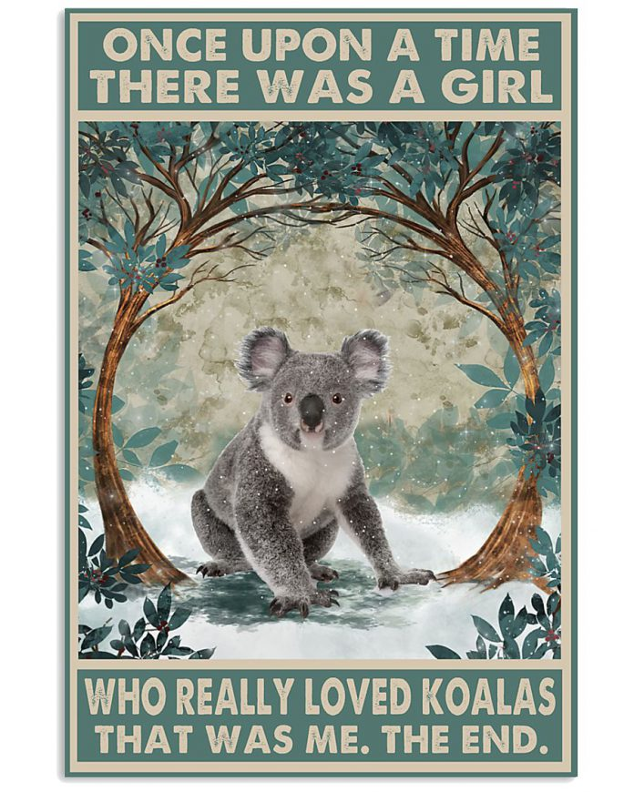 Once-Upon-A-Time-There-Was-A-Girl-Who-Really-Loved-Koalas-Poster