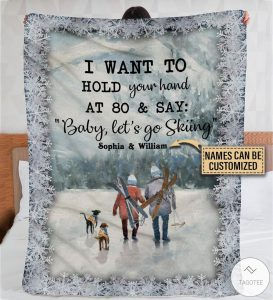 Personalized-Skiing-I-Want-To-Hold-Your-Hand-At-80-Say-Fleece-Blanket