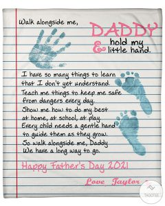 Personalized-Walk-Alongside-Me-Daddy-And-Hold-My-Little-Hand-Fleece-Blanket