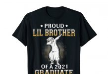 Proud-Lil-Brother-Of-A-2021-Graduate-Shirt