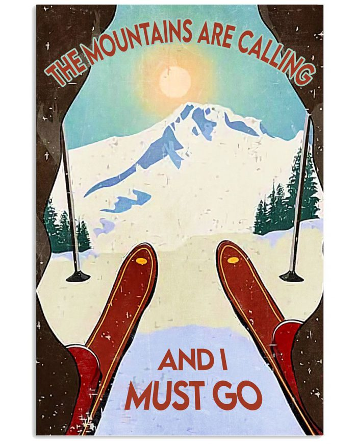 Skiing-The-Mountain-Is-Calling-And-I-Must-Go-Poster