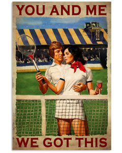 Tennis-Couple-You-And-Me-We-Got-This-Poster
