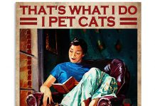 Thats-What-I-Do-I-Pet-Cats-I-Read-Books-I-Drink-And-I-Know-Things-Poster