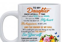To-My-Daughter-Once-Upon-A-Time-When-I-Asked-God-For-An-Angel-Mug
