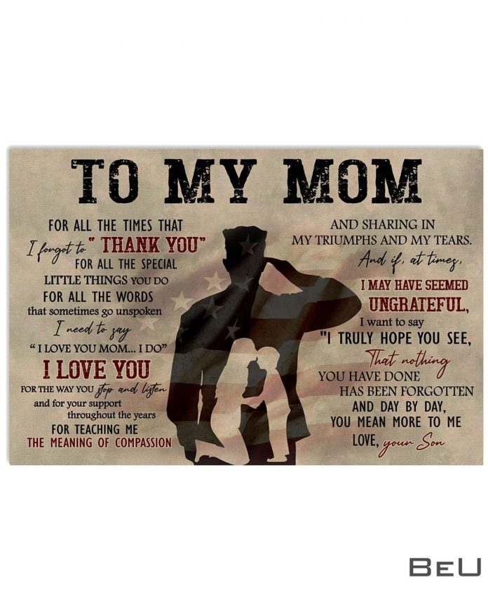 To-My-Mom-For-All-The-Times-That-I-Forget-To-Thank-You-Army-Poster