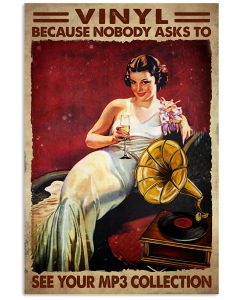 Vinyl-Because-Nobody-Asks-To-See-Your-MP3-Collection-Poster