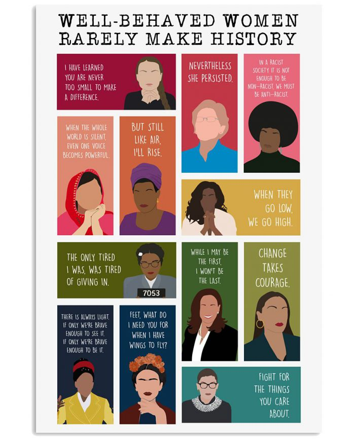 Well-Behaved-Women-Rarely-Make-History-Poster