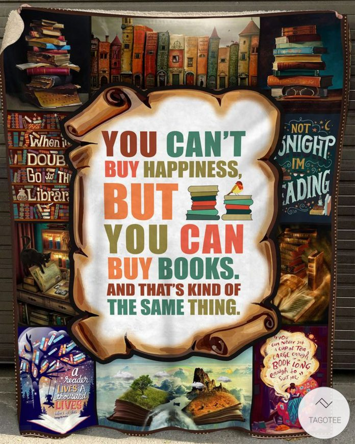 You-Cant-Buy-Happiness-But-You-Can-Buy-Books-And-Thats-Kind-Of-The-Same-Thing-Fleece-Blanket