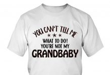 You-Cant-Tell-Me-What-To-Do-Youre-Not-My-Grandbaby-Shirt