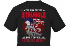 You-May-See-Me-Struggle-But-You-Will-Never-See-Me-Quit-Shirt-c