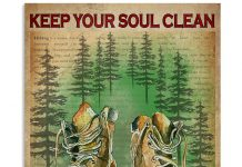 Keep-Your-Soul-Clean-And-Your-Boots-Dirty-Poster