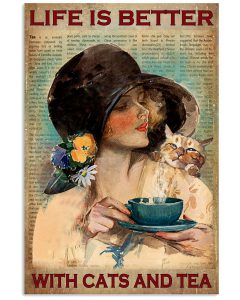 Life-Is-Better-With-Cats-And-Tea-Poster