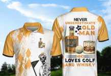 Never-Underestimate-An-Old-Man-Who-Loves-Golf-And-Whisky-Polo-Shirt