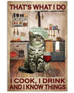 Thats-What-I-Do-I-Cook-I-Drink-And-I-Know-Things-Poster