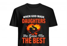 When-God-Made-Daughters-He-Gave-Me-The-Best-Shirt