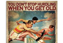 You-Dont-Stop-Hurdling-When-You-Get-Old-You-Get-Old-When-You-Stop-Hurdling-Poster