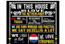 In This House We Love The Netherlands We Are Tough Poster