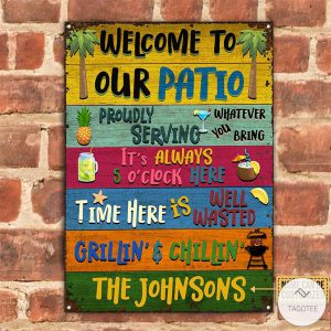 Personalized-Welcome-To-Our-Patio-Metal-Signsz