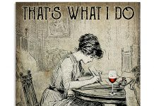 That's What I Do I Write I Drink And I Know Things Poster