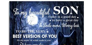 To-My-Beautiful-Son-Today-Is-A-Good-Day-To-Have-A-Great-Day-To-Smile-More-Worry-Less-To-Be-The-Very-Best-Version-Of-You-Posterb