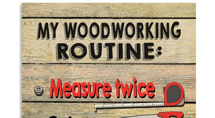 Carpenter My Woodworking Routine Poster