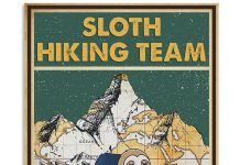 Hiking Sloth Hiking Team We Will Get There Poster