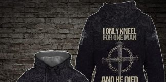 I Only Kneel For One Man And He Died On The Cross Hoodie