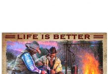 Life Is Better By The Campfire Poster