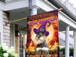 Never Mind The Witch Beware Of The Schnauzer Flag