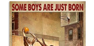 Some Boys Are Just Born With Basketball In Their Souls Poster
